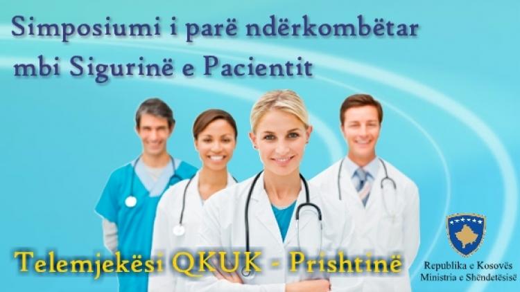 Simposiumi i parë ndërkombëtar mbi sigurinë e pacienti